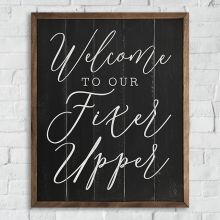 Welcome To Our Fixer Upper Framed Sign