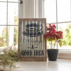 Coffee Always a Good Idea Farmhouse Sign