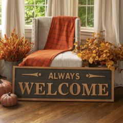 Always Welcome Wood Wall Sign
