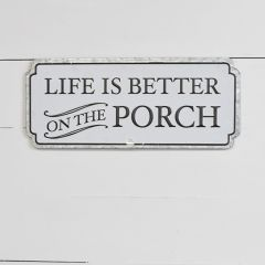 Better On The Porch Sign
