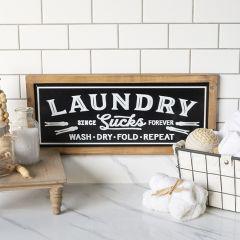 Laundry Sucks Wall Sign