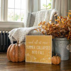 Summer Collapsed Fall Farmhouse Sign