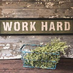Work Hard Framed Metal Sign