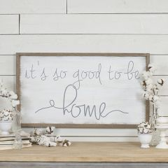 So Good To Be Home Sign