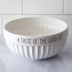A Taste Of The Good Life Serving Bowl