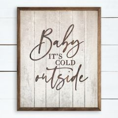 Baby It's Cold Outside Whitewash Wall Art
