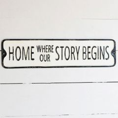 Our Story Metal Sign