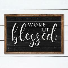 Black Woke Up Blessed Framed Sign