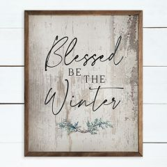 Blessed Be The Winter Greenery Whitewash Wall Art