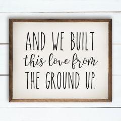 Built This Love Wall Art