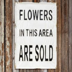 Flowers Sold Metal Sign