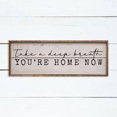 Deep Breath Home Wall Sign