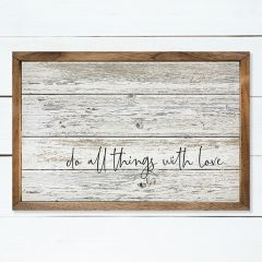 Do All Things With Love Rustic Wall Art