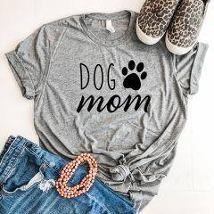 Dog Mom Tee Shirt