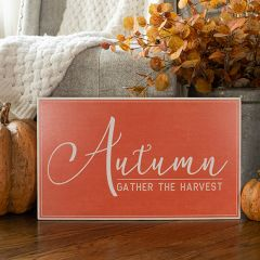 Gather The Harvest Sign