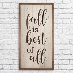 Fall Is Best Rustic Wall Sign