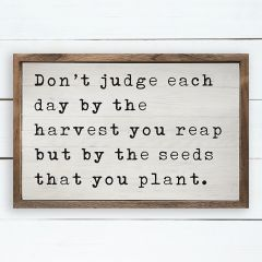 Harvest You Reap Framed Sign