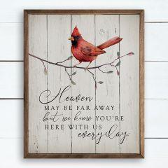 Heaven May Be Far Away Cardinal Whitewash Wall Decor