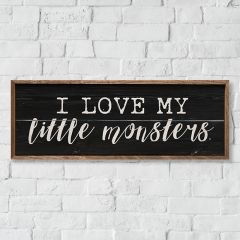 I Love My Little Monsters Wall Sign