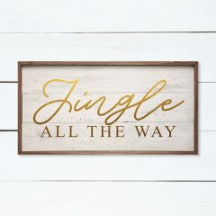 Jingle All The Way Whitewash Sign