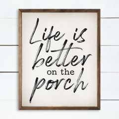 Life is Better on the Porch Wall Art
