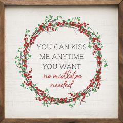 No Mistletoe Needed Framed Holiday Sign