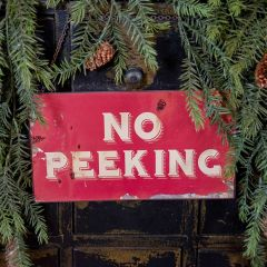 No Peeking Hanging Holiday Sign Set of 2
