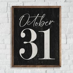 Oct 31 Black Rustic Halloween Sign