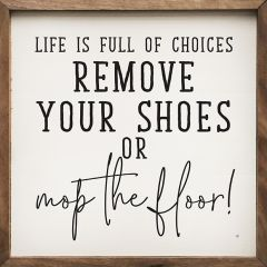 Remove Your Shoes Framed Wall Sign