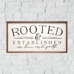 Rooted And Established Framed Sign