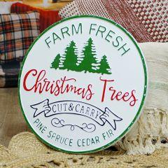 Round Metal Farm Fresh Christmas Trees Sign
