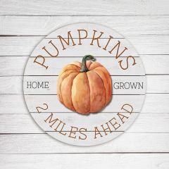Rustic Farmhouse Home Grown Pumpkins Sign
