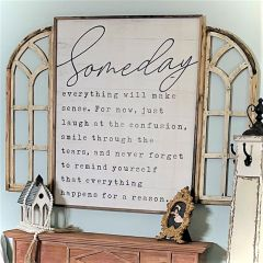 Someday Everything Wall Sign