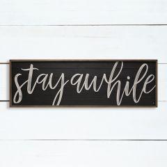 Stay Awhile Wall Art