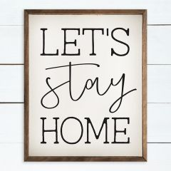 Stay Home Wall Art