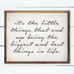 The Littlest Things Inspirational Wall Sign