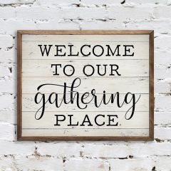 Welcome Gathering Place Wall Art