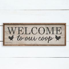 Welcome To Our Coop Framed Farmhouse Sign