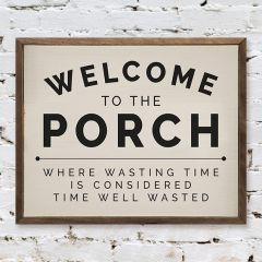 Welcome to the Porch Sign