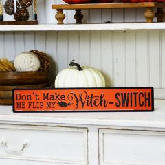 Witch Switch Halloween Sign