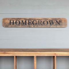 Wooden Homegrown Sign